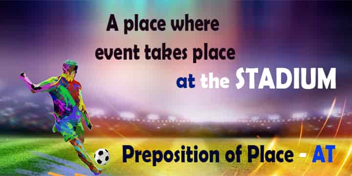 preposition of place at events