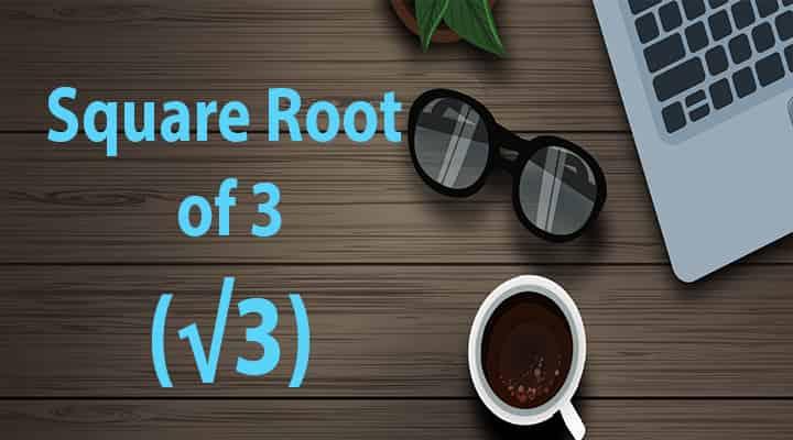 square root 3 basics